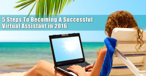 How To Become A Work From Home Virtual Assistant